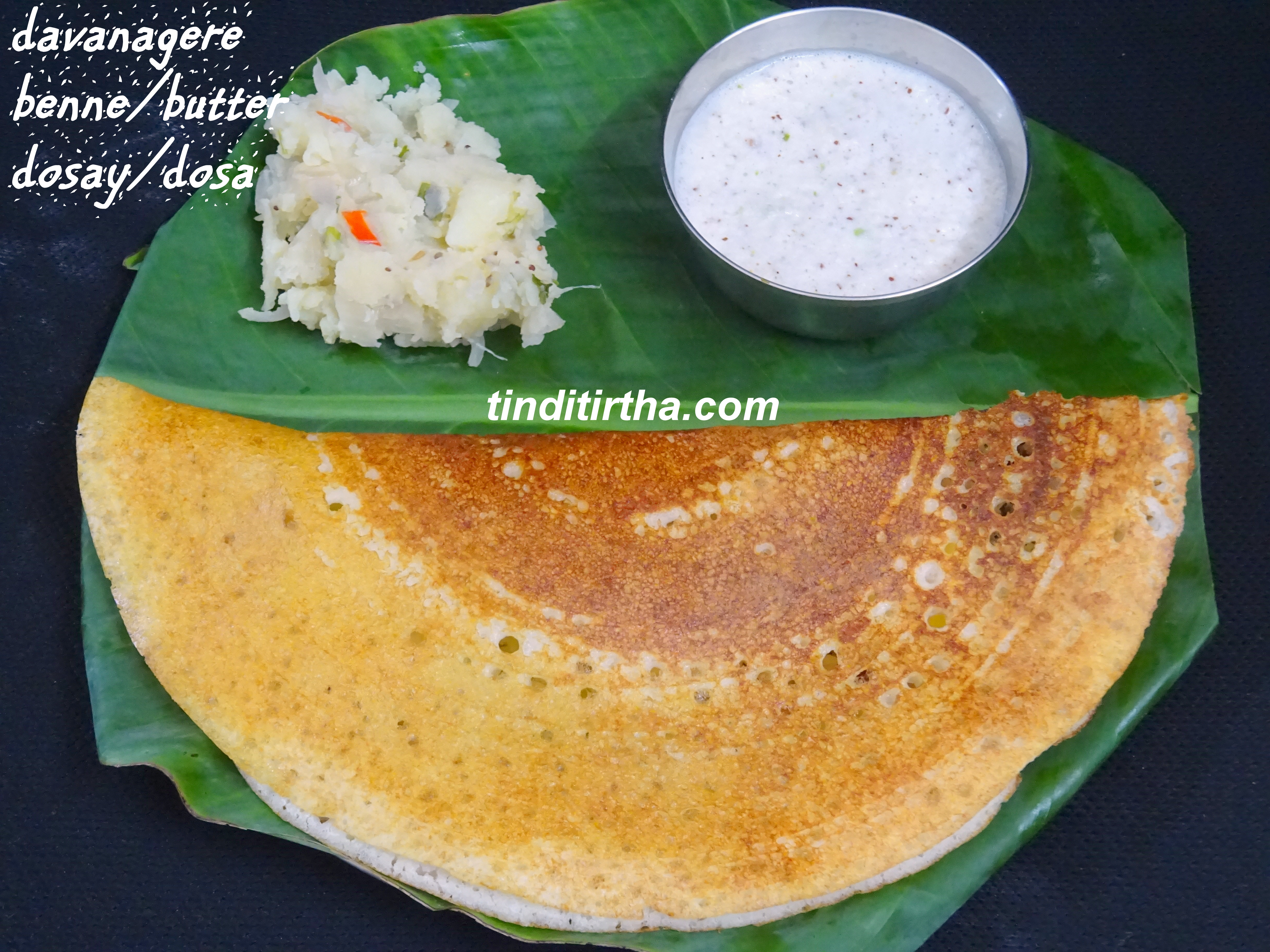 DAVANAGERE BENNE(BUTTER) DOSAY/DOSA